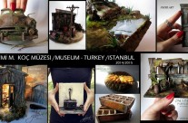 Rahmi Koç Müzesi  2014 /2015 Diorama Art