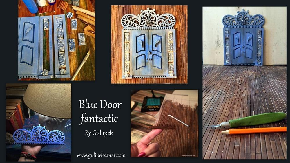 fantastic blue door by gül ipek www.gulipeksanat.com